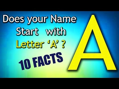 10 Facts about the People whose name starts with Letter 'A' | Personality Traits