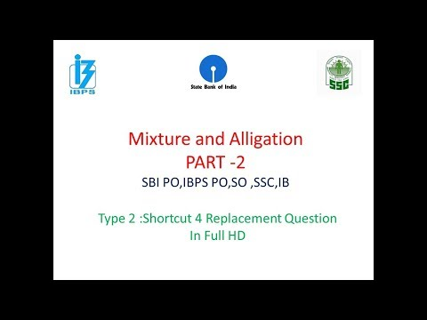Mixture & Alligation Part 2 Shortcut Trick IBPS,SSC,PO,SO,IB,CHSL,Aptitude
