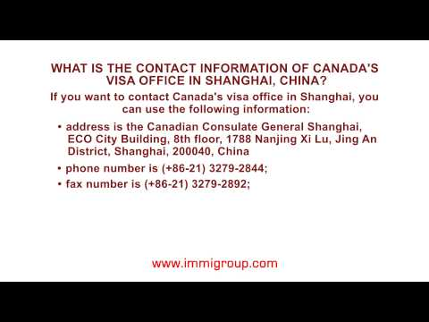 What is the contact information of Canada's visa office in Shanghai, China?