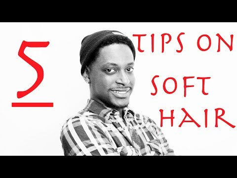 HOW TO GET SOFT HAIR   WINSTONEE