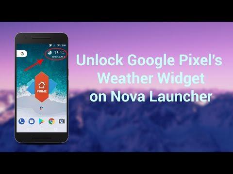 Unlock Google Pixel's Weather Widget on Nova Launcher