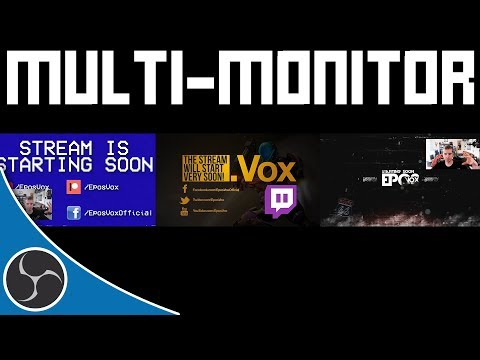 OBS Studio 136 - Multi-Monitor Streaming & Recording - How to automatically switch multiple monitors