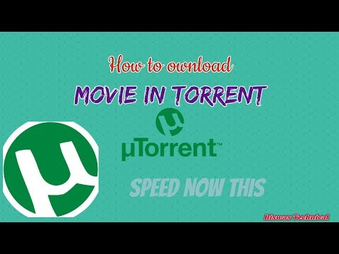 Fast movie download in torrent site Use Utorrent  Free trick in hindi
