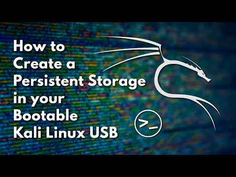 How to Create a Persistent Partition in a Bootable Kali Linux USB