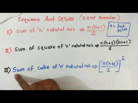 Sequence and Series : 3 Important Formulas and Examples