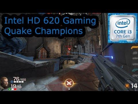 Intel HD 620 Gaming - Quake Champions - i3-7100U, i5-7200U, i7-7500U, Kaby Lake