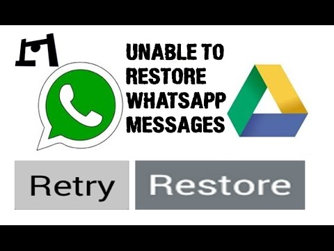 [Fixed] Unable To Restore Whatsapp Messages Error