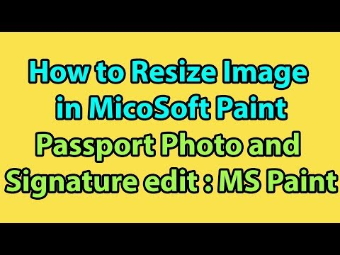 How to Resize Image | Passport Photo and Signature with MS Paint