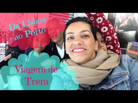 VIAGEM DE TREM - DE LISBOA AO PORTO (PARTE 1) - KELY