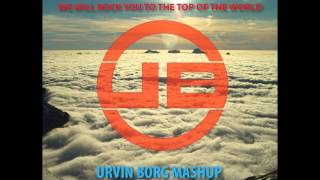 Dyro & Ansol vs Queen we will rock you to the top of the world Urvin Borg mashup