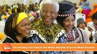 The shocking True reasons why Nelson Mandela divorced Winnie Exposed