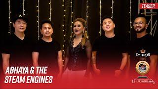 Abhaya and The Steam Engines | Emperor Kripa Unplugged | Season 3 (Teaser)