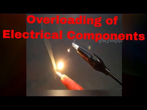 What will happen if we Overload an Electrical Component