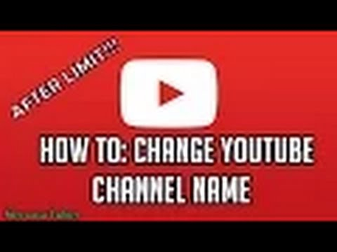 How to change your youtube channel name more than 3 times 2016
