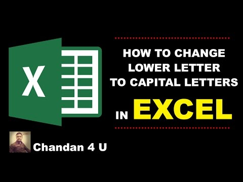 HOW TO CHANGE LOWER LETTER TO CAPITAL LETTERS IN EXCEL