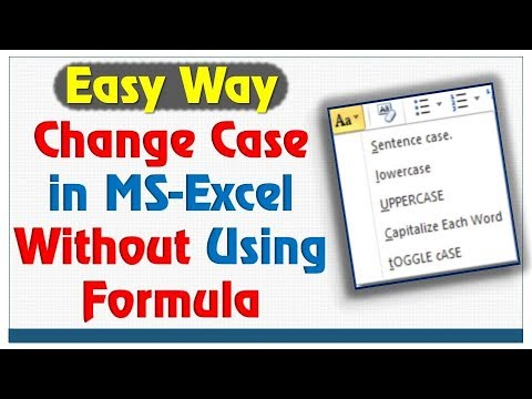 Change Case in Excel without Formula | How to change Lowercase to Uppercase in Excel