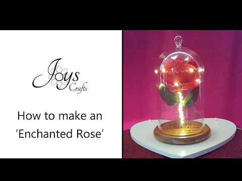 How to make an Enchanted Rose - Inspired by Beauty & The Beast