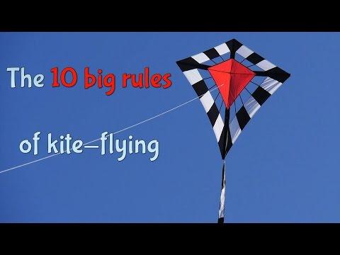 Ten big rules of kite-flying