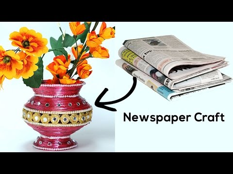 Best out of Waste - DIY Flower Vase with Newspaper Craft