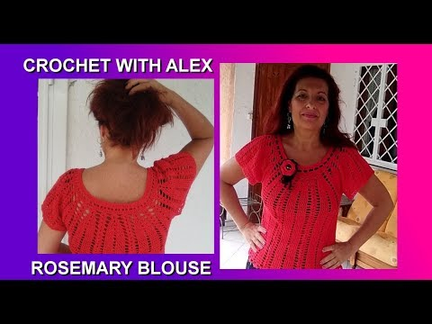 CROCHET BLOUSE ROSEMARY top down tutorial any size