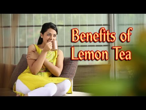 Health Benefits Of Lemon Tea (Hindi) Lemon Tea - Natural Home Remedy for Weight Loss