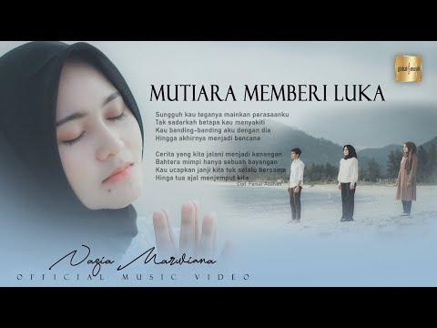 Download Lagu Nazia Marwiana Mutiara Memberi Luka Mp3