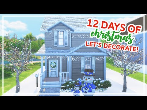 12 Days of Christmas in The Sims 4 🎄🎄 | LET'S DECORATE FOR CHRISTMAS! (Day #3)