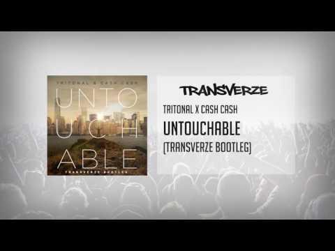 Tritonal x Cash Cash - Untouchable (Transverze Bootleg)