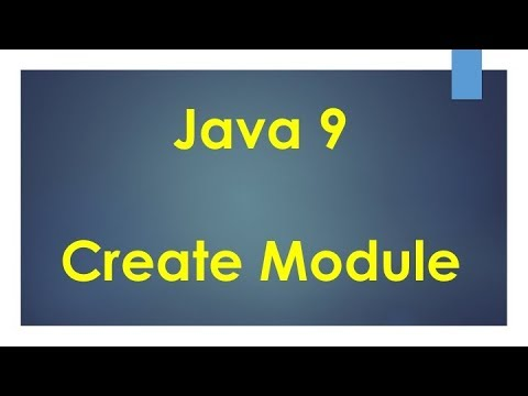 #3 Java 9 |  How to create a Module?