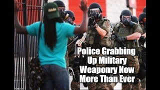 Police Given Military Weaponry To Protect The 1%