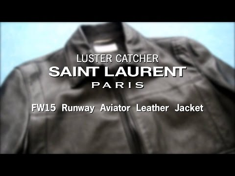 Saint Laurent FW15 Runway Aviator Leather Jacket | Review & Sizing |