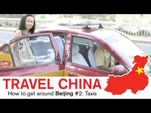 China Travel - How to get around Beijing #2, taxi.
