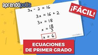 Ecuaciones De Primer Grado - Facilísimo Especial Para Principiantes