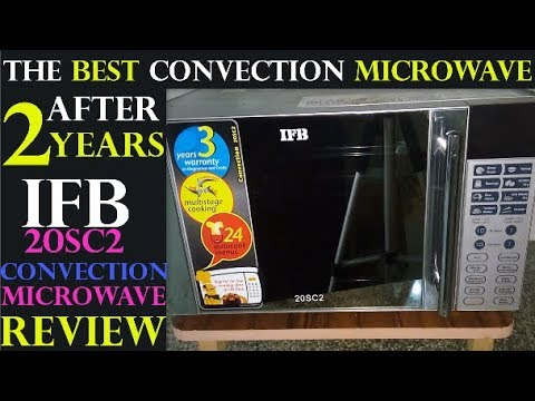 Honest Review after 2 Years of  Use - IFB 20SC2 Convection Microwave Review