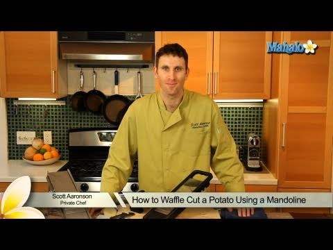 How to Waffle Cut a Potato Using a Mandoline