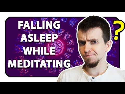 Falling Asleep During Meditation?