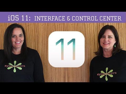 iOS 11 - Interface & Control Center
