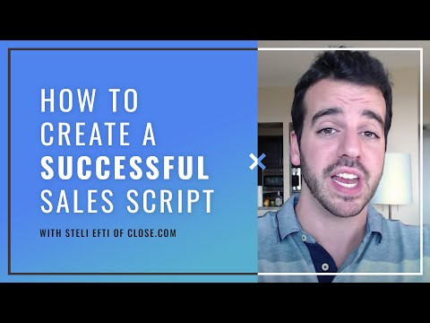 How To Create A Successful Sales Call Script by @Steli from Close.io