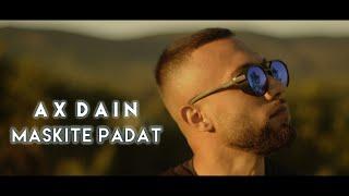 AX Dain - Maskite Padat / Маските Падат - (Official Video)