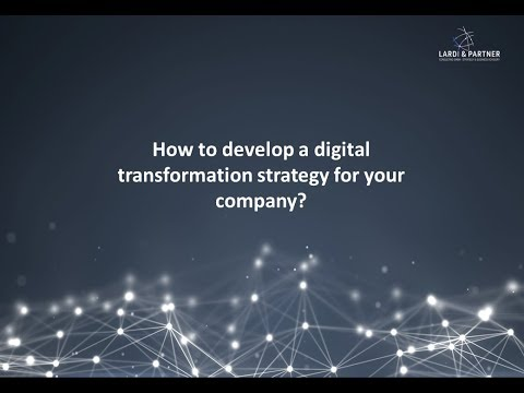 How to develop a digital transformation strategy for your company