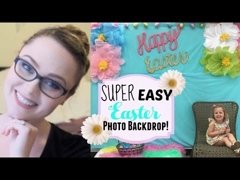DIY EASTER PHOTO BACKDROP! // Easter Collab!