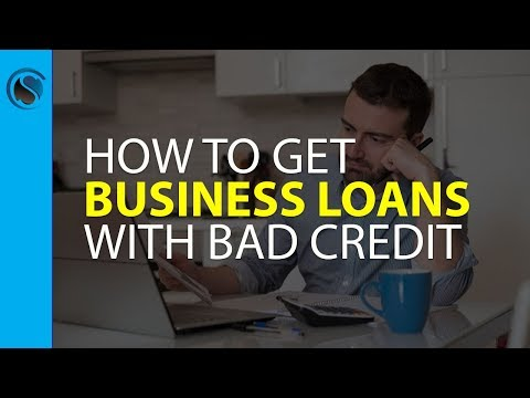 How to Get Business Loans with Bad Credit