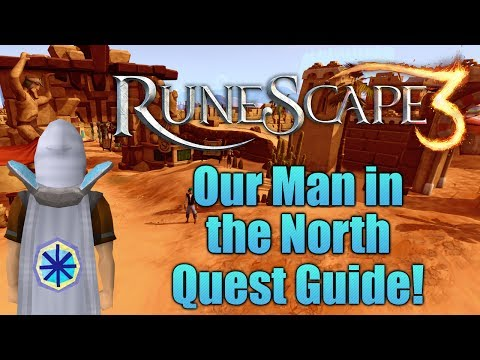 Runescape 3: Our Man in the North Quest Guide!