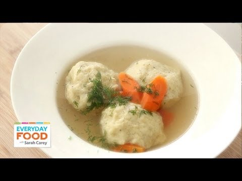 Matzo Ball Soup - Everyday Food with Sarah Carey
