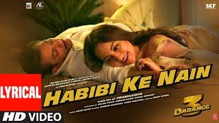 Lyrical: Habibi ke Nain | DABANGG 3 | Salman Khan, Sonakshi S | Shreya, Jubin |Sajid Wajid
