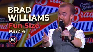 Brad Williams Fun Size • Part 4 |LOLflix