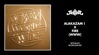 Justice - Alakazam ! x Fire (WWW)