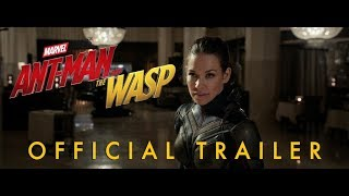 Marvel Studios Ant man And The Wasp Official Trailer