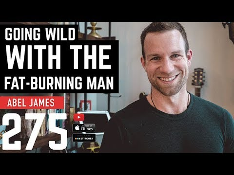 Going Wild with the Fat-Burning Man Abel James - Barbell Shrugged 275
