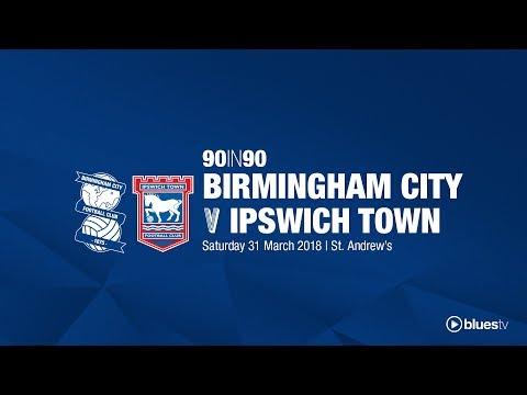 Birmingham City 1 - 0 Ipswich Town | 90in90